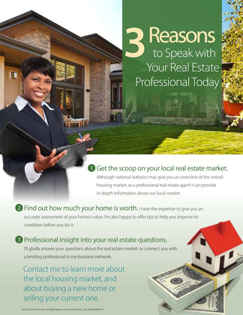 3 Reason to Speak With Your Real Estate Professional Today